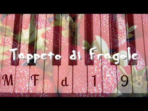tappeto di fragole mod 224 tappeto di fragole piano cover myfede1998