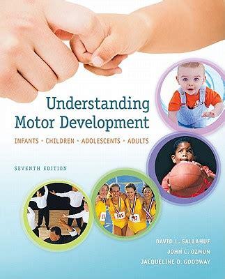 understanding motor development infants children adolescents adults 7th edition ebook 9780073376509 understanding motor development infants