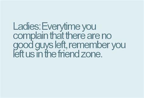 zone quotes quotesgram friend zone quotes quotesgram