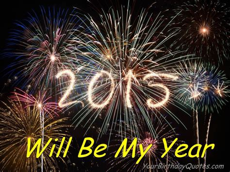 new years greetings quotes 2015 yourbirthdayquotes com