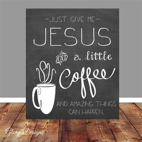 printable coffee quotes 1000 ideas about coffee chalkboard on pinterest coffee