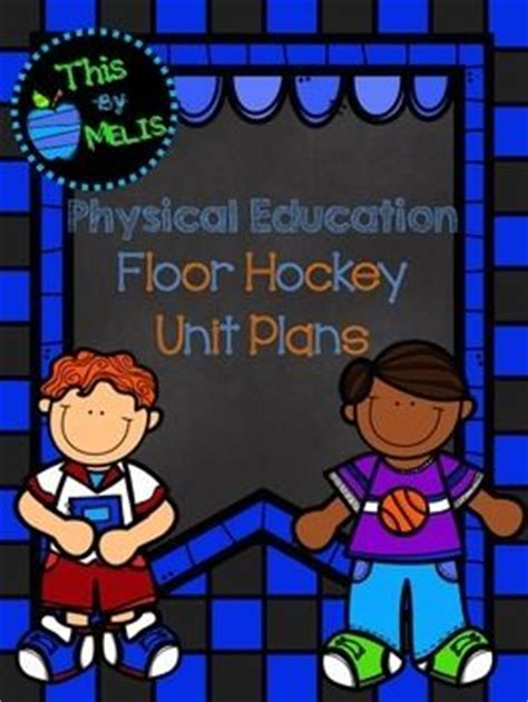 floor hockey lesson plan 1109 best physical education images on pinterest pe