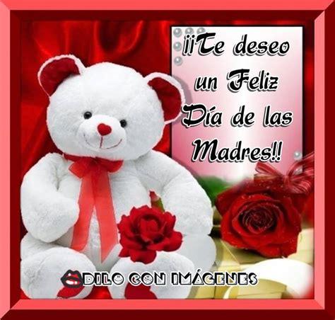 imagenes feliz dia de la madre facebook 161 te deseo un feliz d 237 a de las madres imagen 10240