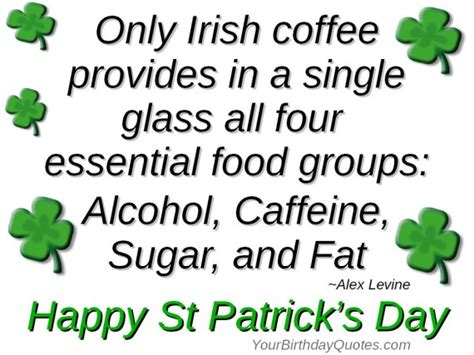 St Day Birthday Quotes Irish Coffee Perfect For St Patrick S Day