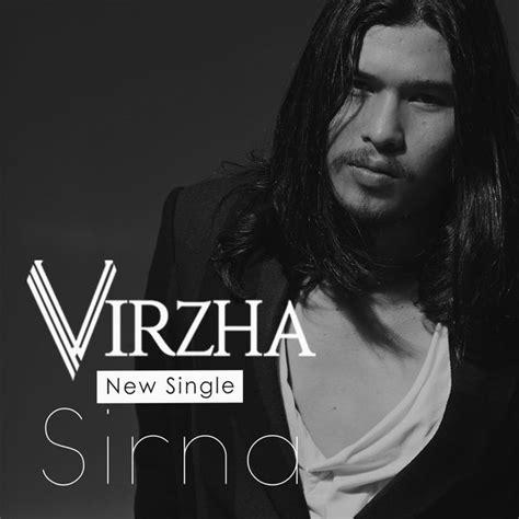 new virzha sirna virzha and listen to the album