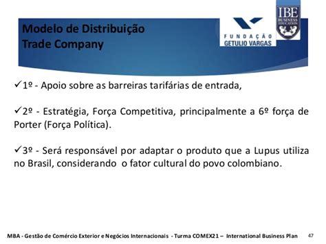 Custo Mba Fgv by Mba Fgv Apresenta 231 227 O International Business Plan Fase