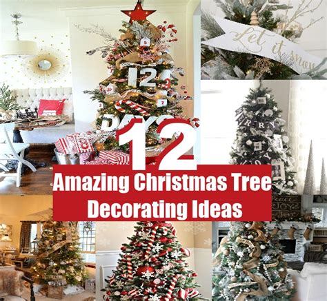 ideas to make your home beautiful 21 amazing and 12 amazing christmas tree decorating ideas of your house