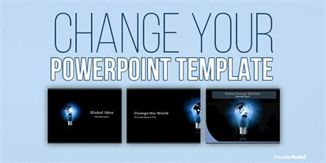 changing powerpoint template changing powerpoint templates presentermedia