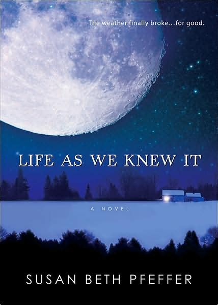 themes of the book life as we knew it life as we knew it writing rox