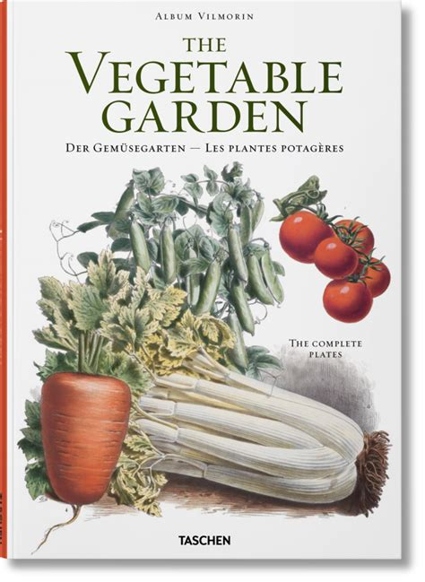 Vegetable Gardening Book Gardening Vilmorin The Vegetable Garden Taschen Books