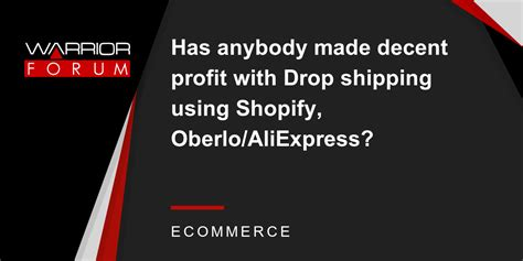 aliexpress dropshipping shopify has anybody made decent profit with drop shipping using