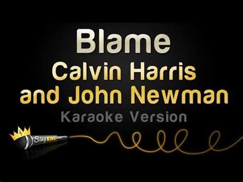calvin harris outside instrumental calvin harris and john newman blame karaoke version