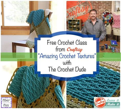 free knitting classes free crochet class from craftsy amazing crochet textures
