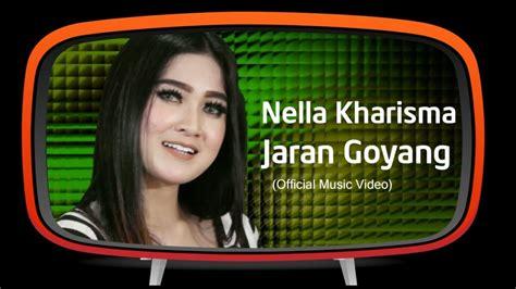 Nella Kharisma Jaran Goyang Official Youtube | nella kharisma jaran goyang official music video youtube