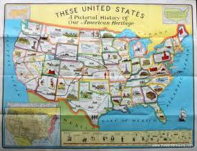 pictorial map of the united states these united states a pictorial history of our american