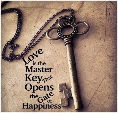music and love is the key to everything that s what my quotes about love and keys quotesgram