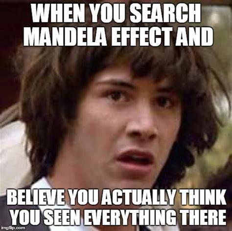 Meme Effect - conspiracy keanu meme imgflip