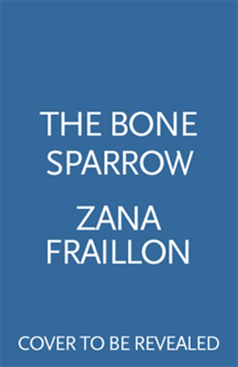 the bone sparrow books ya books we cannot wait to read in 2016 whsmith