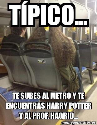 Memes Generator En Espaã Ol - meme personalizado t 237 pico te subes al metro y te