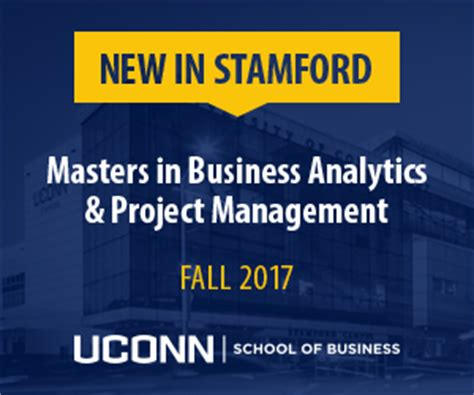 Uconn Stamford Part Time Mba by Ms In Business Analytics Project Management