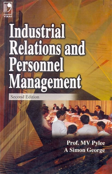 Mba In Personnel Management And Industrial Relations by Industrial Relations And Personnel Management By A Simon