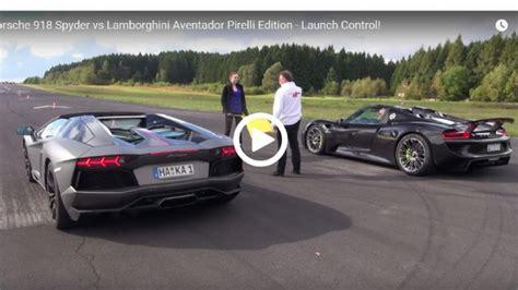 Porsche 918 Vs Lamborghini Porsche 918 Spyder Vs Lambo Aventador