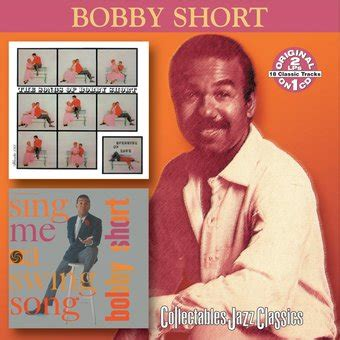 sing me a swing song bobby short speaking of love sing me a swing song cd