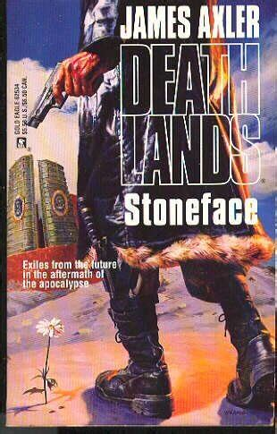End Day Deathlands book review stoneface deathlands 34 by axler