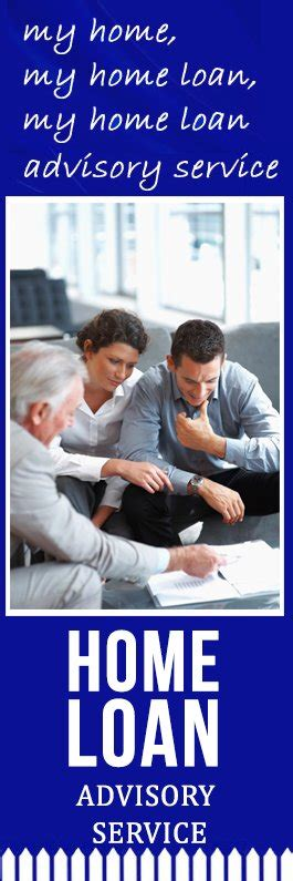 home loan advisory service banks financial