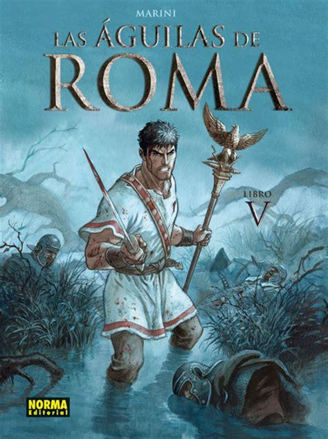 libro las guilas de roma las 193 guilas de roma 4 norma editorial