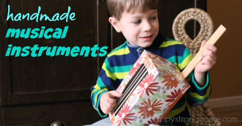 Handcrafted Musical Instruments - create a tinker box for kid inventor s day