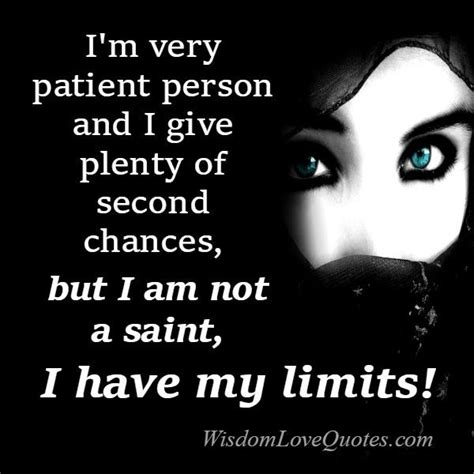 is patient but i m not books i am not i my limits wisdom quotes
