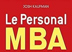 Josh Kaufman Personal Mba by Le Personal Mba Par Josh Kaufman Litt 233 Rature Actualit 233
