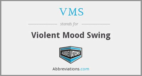 aggressive mood swings vms violent mood swing