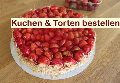 kuchen bestellen erdbeertorte berlin bestellen kuchen torten berlin