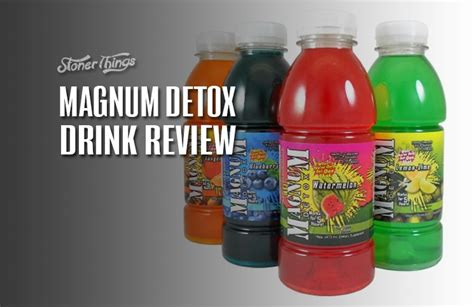 What Detox Drinks Work Best For Thc by Magnum Detox Drink Review Stoner Things