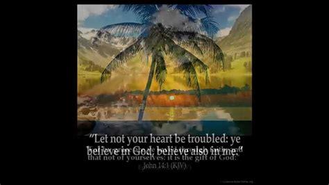 comforting bible verses kjv hd kjv inspirational bible verses with art pt02 youtube