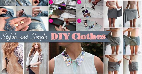 How To Simplify Your Wardrobe by 20 Stylish And Simple Diy Clothes To Rev Your Wardrobe