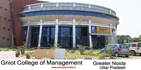 List Of Greater Noida Mba Colleges by Gniot Cm Greater Noida Gniot College Of Management Pgdm
