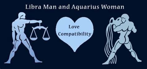 libra man and aquarius woman love compatibility ask my