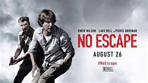 film no escape no escape movie review movie youtube reviews