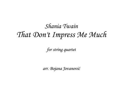 shania twain that dont impress me much tabs chords that don t impress me much sheet music shania twain