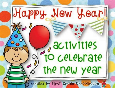 new year activities classroom grade schoolhouse happy new year