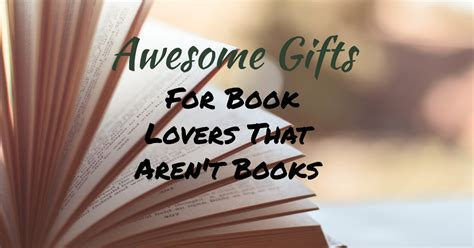 little gifts for book club 7 awesome gifts for book that aren t books the greatest gift guide