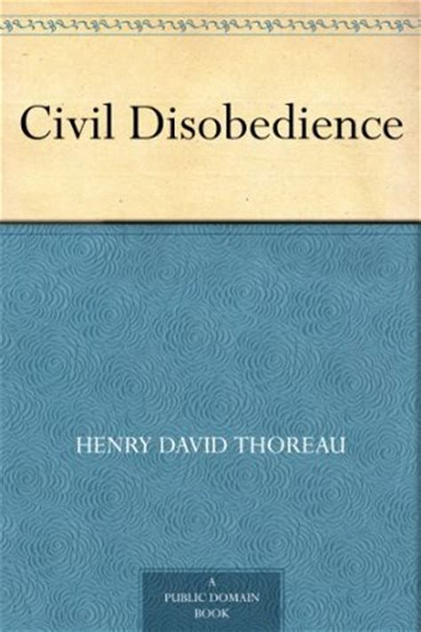 civil disobedience books civil disobedience by henry david thoreau reviews