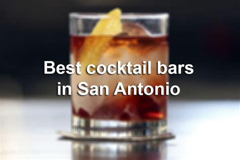 top bars in san antonio best cocktail bars in san antonio san antonio express news