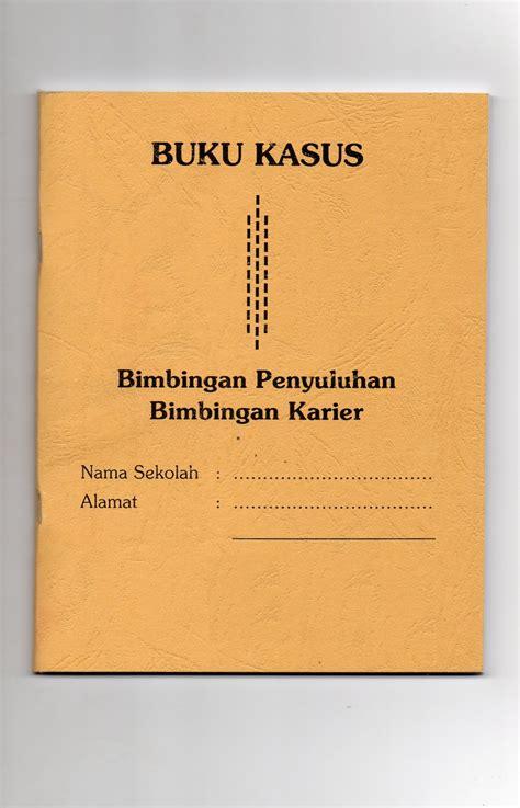 format buku kasus siswa smp buku adminstrasi sekolah terlengkap paud tk sd mi smp mts