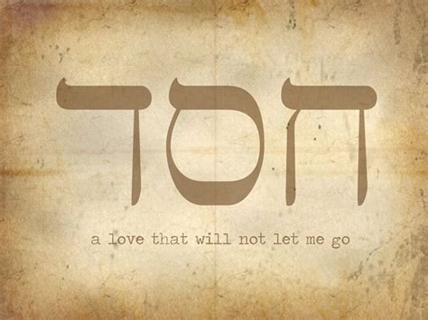 Chesed Or Khesed Is The Hebrew Word For Loving Kindness | chesed hebrew google search words to live by