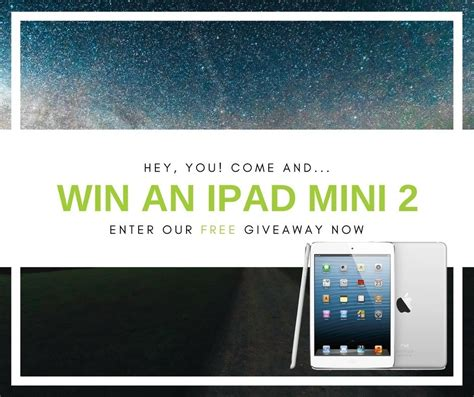 Win Our Giveaway by Win A Free Mini 2 Enter Our Special Giveaway Draw