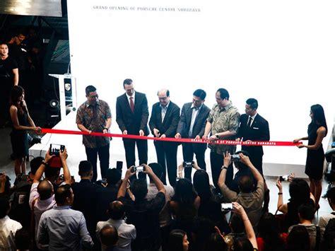 porsche surabaya porsche centre surabaya resmi dibuka panduan pembeli